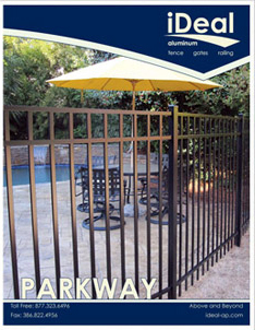 iDeal Parkway Aluminum Fence